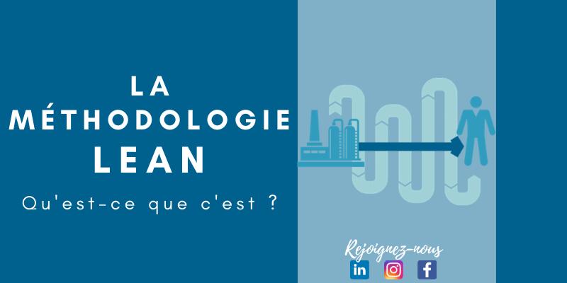 Qu'est-ce que la méthodologie Lean ?