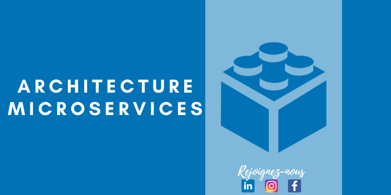 Architecture Microservices