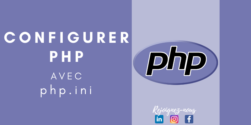 Configurer PHP avec php.ini