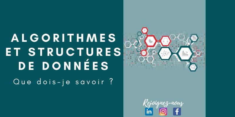 Algorithmes et Structures de données ! Que dois-je savoir ?