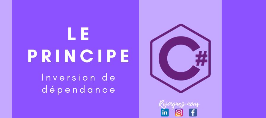 Le principe d'inversion de dépendance en pratique   C#