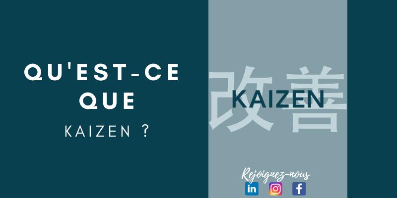 Qu'est-ce que Kaizen?