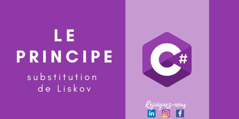 Le principe de substitution de Liskov en pratique | C#