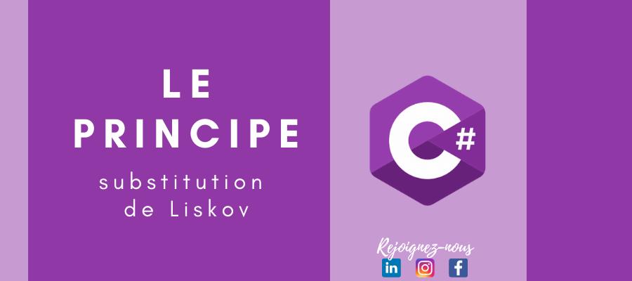 Le principe de substitution de Liskov en pratique   C#