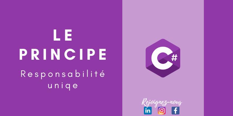Le principe de responsabilité unique en pratique   C#