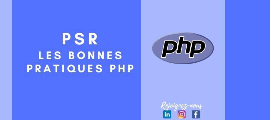PSR : Les bonnes pratiques PHP