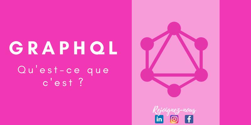 Qu'est-ce que GraphQL?