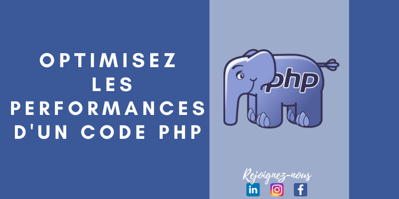 Comment optimiser les performances d'un code PHP ?
